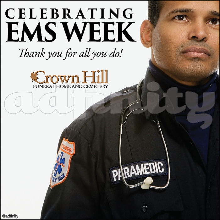 051504 Celebrating EMS Week EMS Week Facebook meme.jpg