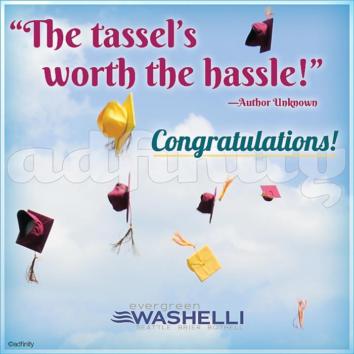 "051508 ""The tassel's worth the hassle!"" Graduation Facebook meme.jpg"