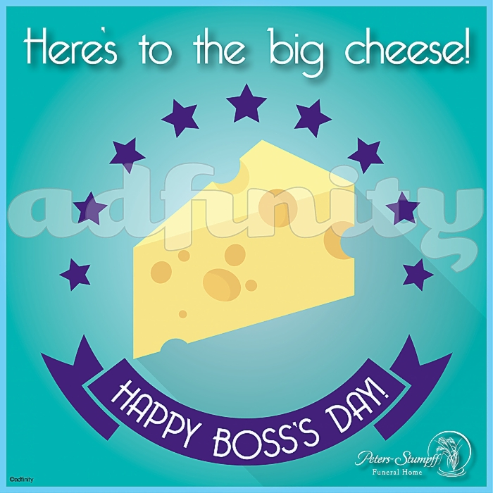 091515Here's to the big cheese! Happy Boss's Day! Facebook meme.jpg